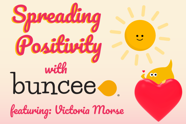 Spreading Positivity with Buncee