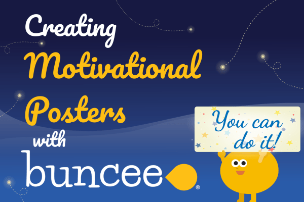 Creating Motivational Posters with Buncee