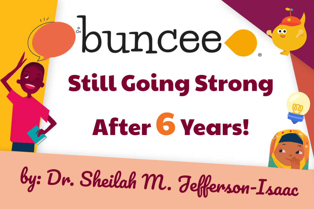 Buncee: Still Going Strong After 6 Years