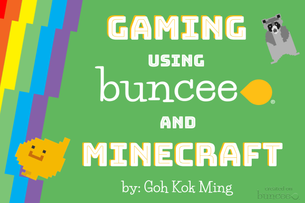 Gaming using buncee and minecraft
