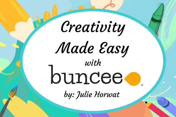 Creativity Made Easy with Buncee