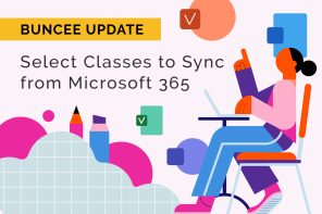 Buncee Update: Select Classes to Sync from Microsoft 365