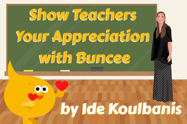 Show Teachers Your Appreciation with Buncee
