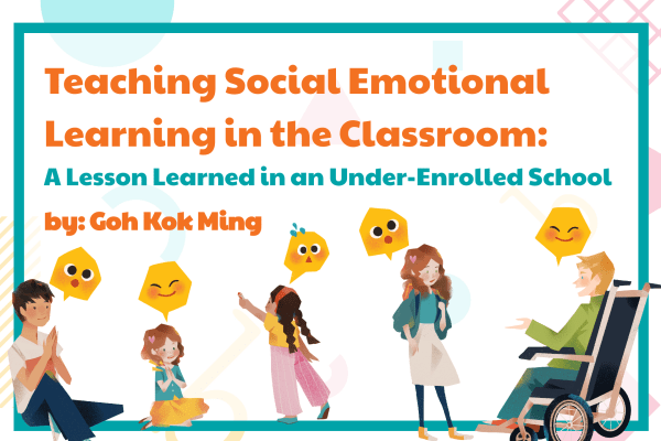 Teaching Social Emotional Learning in the Classroom