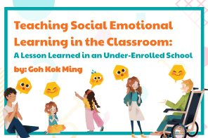 Teaching Social Emotional Learning in the Classroom: A Lesson Learned in an Under-Enrolled School