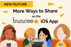 Feature Update: More Ways to Share on the Buncee iOS App