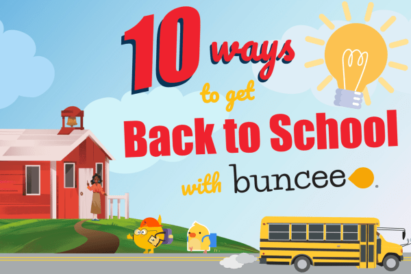 10 ways to get back to school with buncee