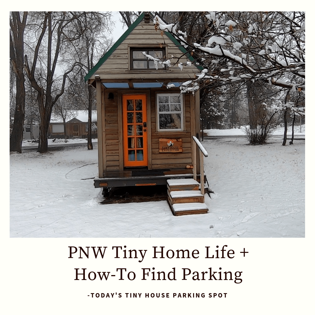Just Park It Tiny Living In Central Oregon Tiny House