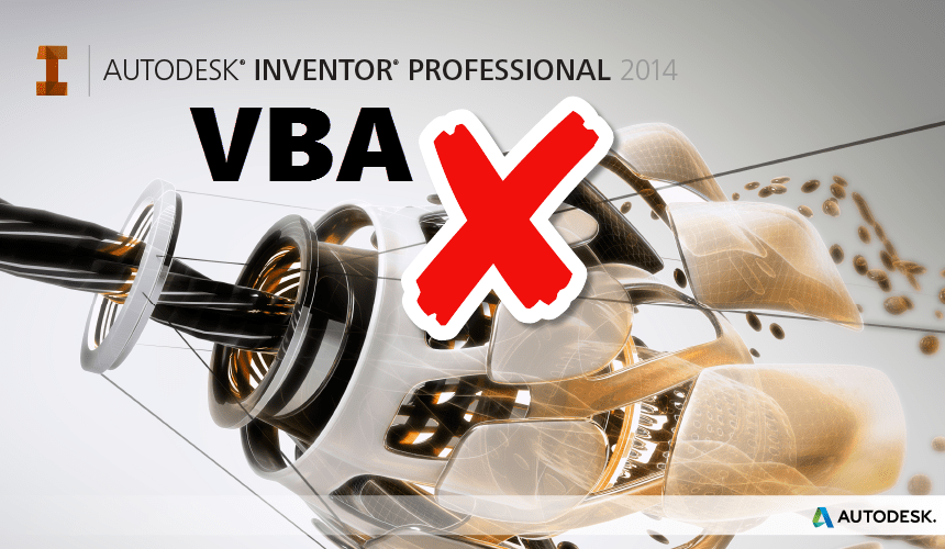 VBA not working in Autodesk Inventor 2014?