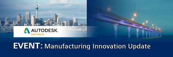 Autodesk Manufacturing Innovation Update
