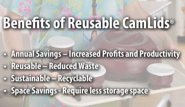 Cambro Blog - Benefits of Reusable CamLids