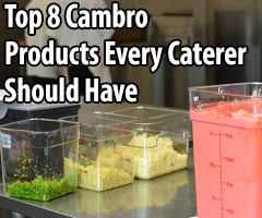 Top 8 Cambro Products Every Caterer Should Have