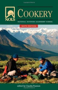 The NOLS Cookery - Edited by Claudia Pearson