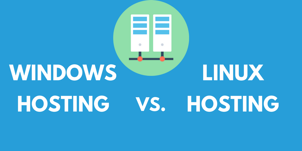 Windows Hosting vs. Linux Hosting