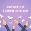 Protect a company's reputation
