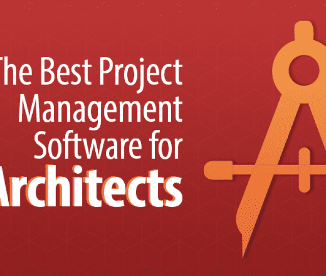 If Only There Was A Perfect Fit An Easy To Use Fully Functioning Project Management Software Tool That Is Also Designed For The Needs Of Architects And