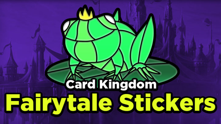 Here are some united kingdom information to help you learn more about this region. Card Kingdom Fairytale Stickers - Card Kingdom Blog