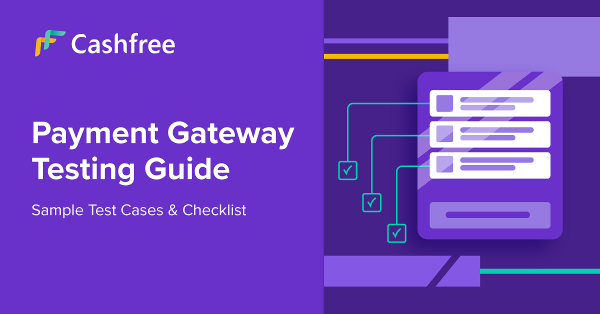 Test Cases For Payment Gateway: Testing Guide & Checklist