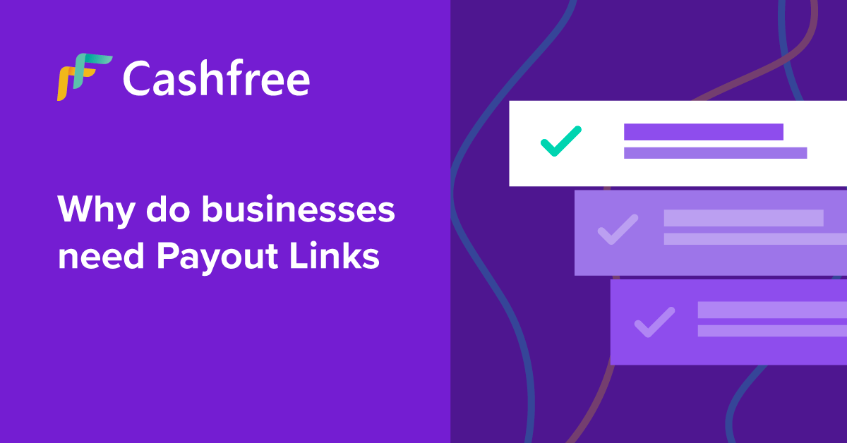 Why do businesses need payout links?