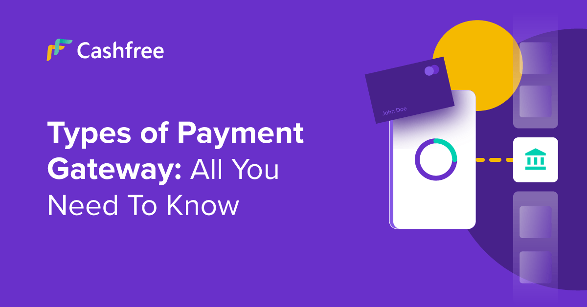 6 Types of Payment Gateway: All You Need To…