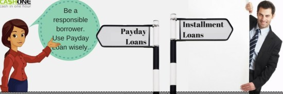 Use Payday Loans Wisely