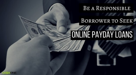 Be A responsible borrower