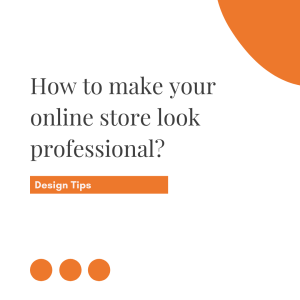 How to make your online store look professional