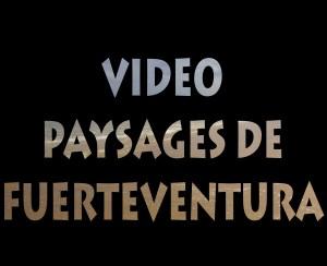Video Ile Fuerteventura