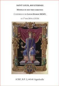 Saint Louis, Roi éternel - Modèle du Roi Très Chrétien - Louis-Hubert Remy