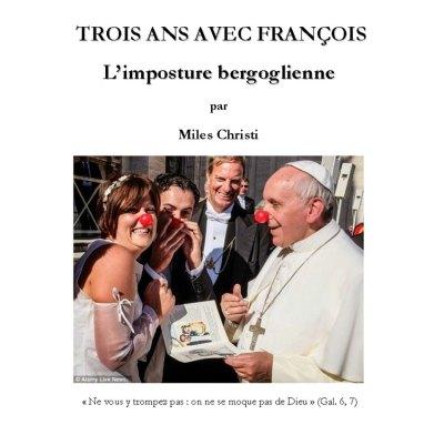 TROIS ANS AVEC FRANÇOIS, l'imposture bergoglienne - conférence