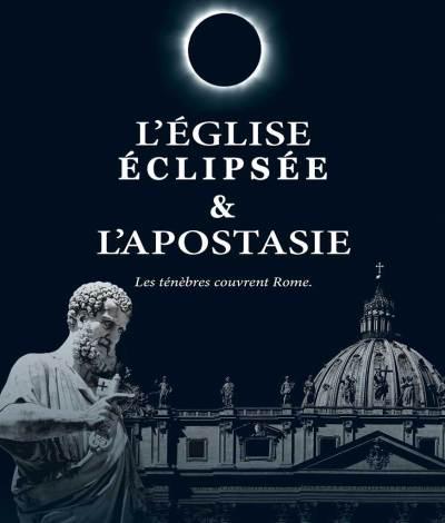 L'Église éclipsée... apostasie