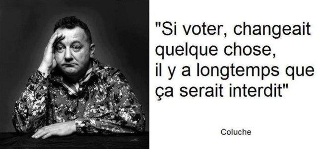 Si voter servait à quelque chose, il y a longtemps que ce serait interdit...