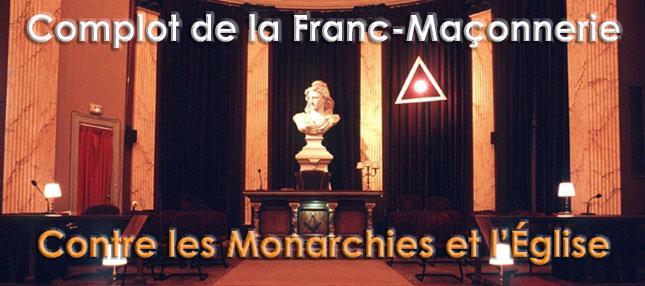 Complot de la Franc-Maçonnerie contre les monarchies et l'Église