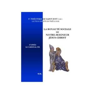 LA ROYAUTÉ SOCIALE DE N. S. JÉSUS-CHRIST D'APRÈS LE CARDINAL PIE