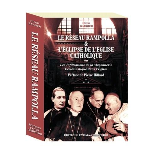 LE RESEAU RAMPOLLA & L'ÉCLIPSE DE L'ÉGLISE CATHOLIQUE