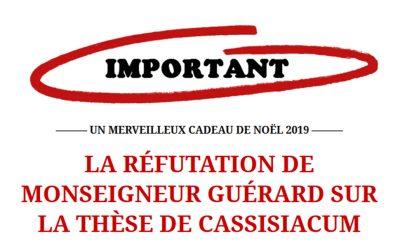 La Rétractation de MONSEIGNEUR GUÉRARD sur la THÈSE DE CASSISIACUM