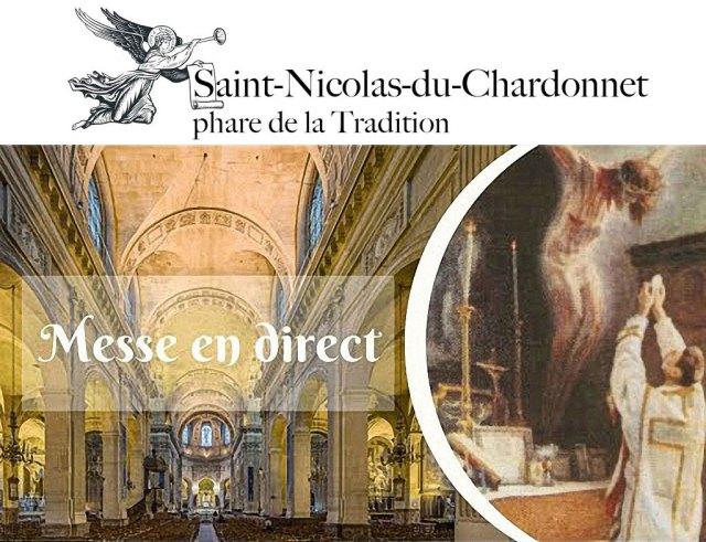 La Messe en direct de St Nicolas du Chardonnet