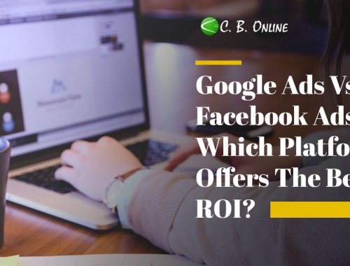 Google Ads Vs. Facebook Ads: Which Platform Offers The Best ROI?