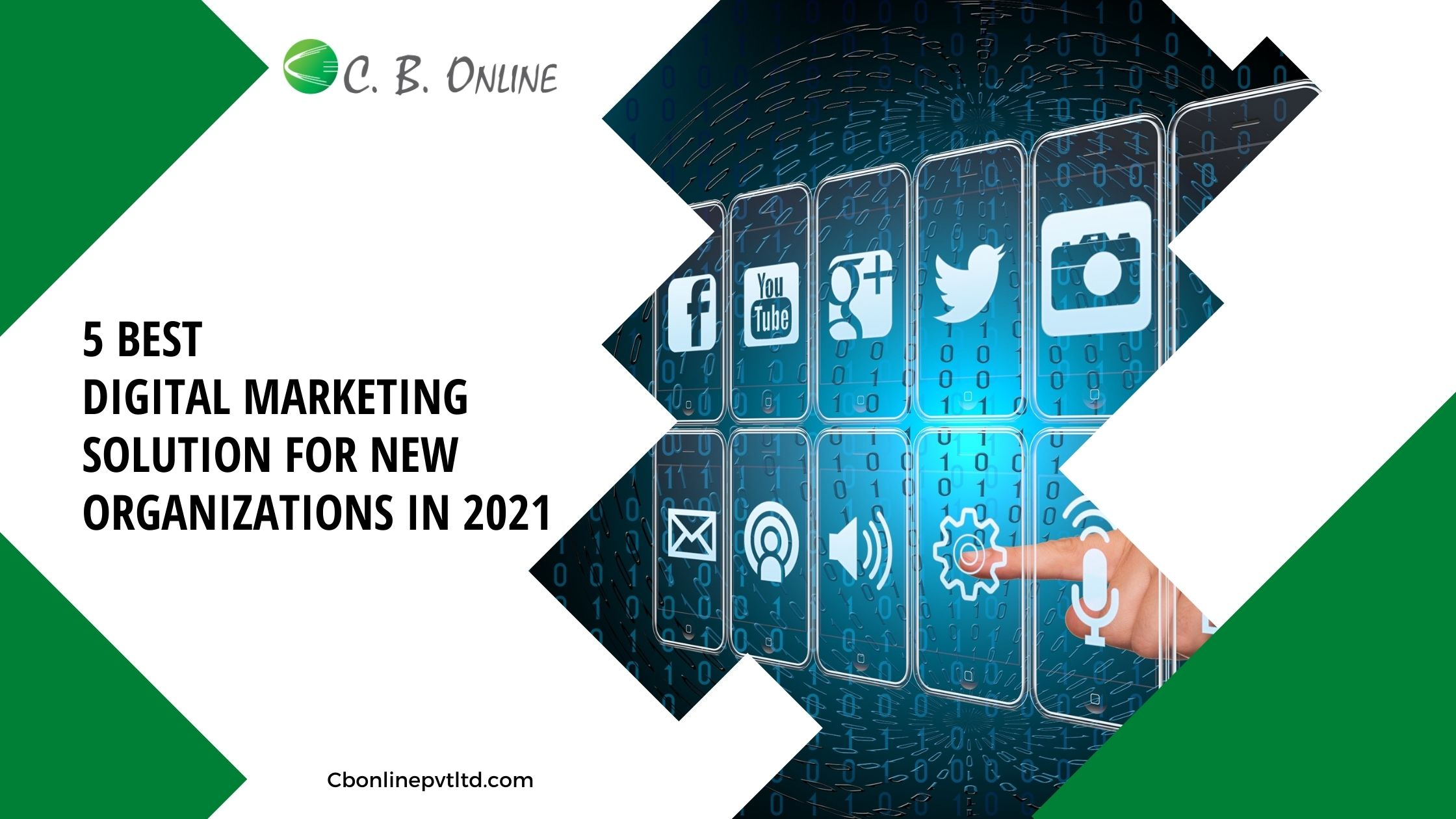 5 Best Digital Marketing Solution for New Organizations in 2021