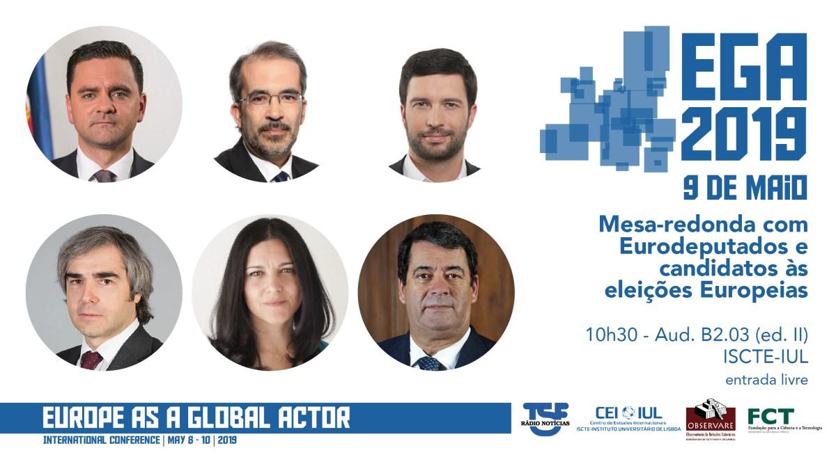9 MAI | EGA 2019: Mesa-redonda com Eurodeputados e Candidatos às Eleições Europeias