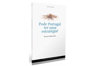 """26 JUL   Conferência e apresentação do livro """"Pode Portugal ter uma Estratégia?"""""""