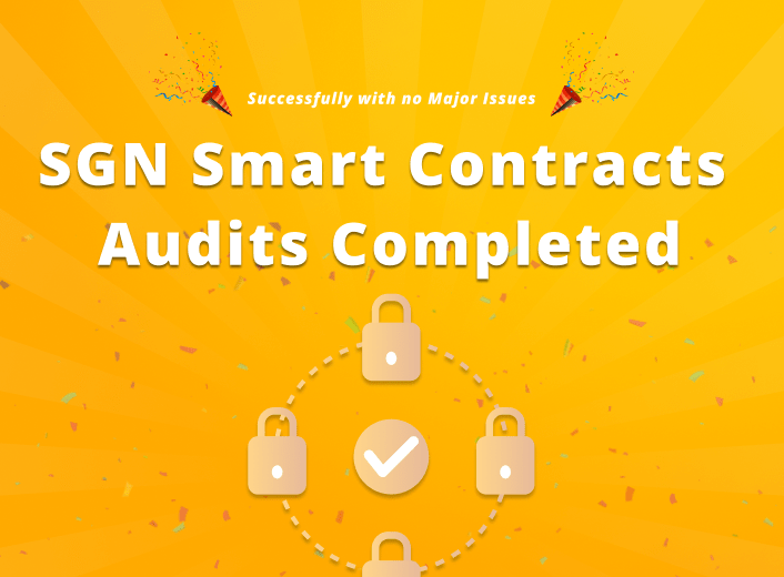 SGN Smart Contracts Audits Completed Successfully with no Major Issues