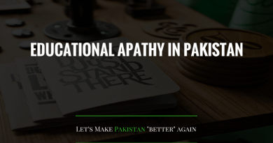 EDUCATIONAL APATHY IN PAKISTAN