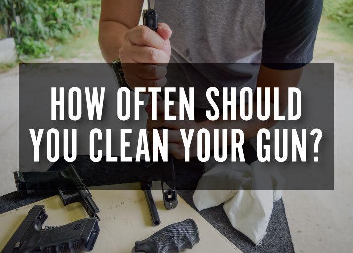 how often clean your gun