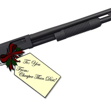 """Picture shows a black, pistol-grip pump-action shotgun with Christmas gift tag attached that reads, """"To you From Cheaper Than Dirt."""""""