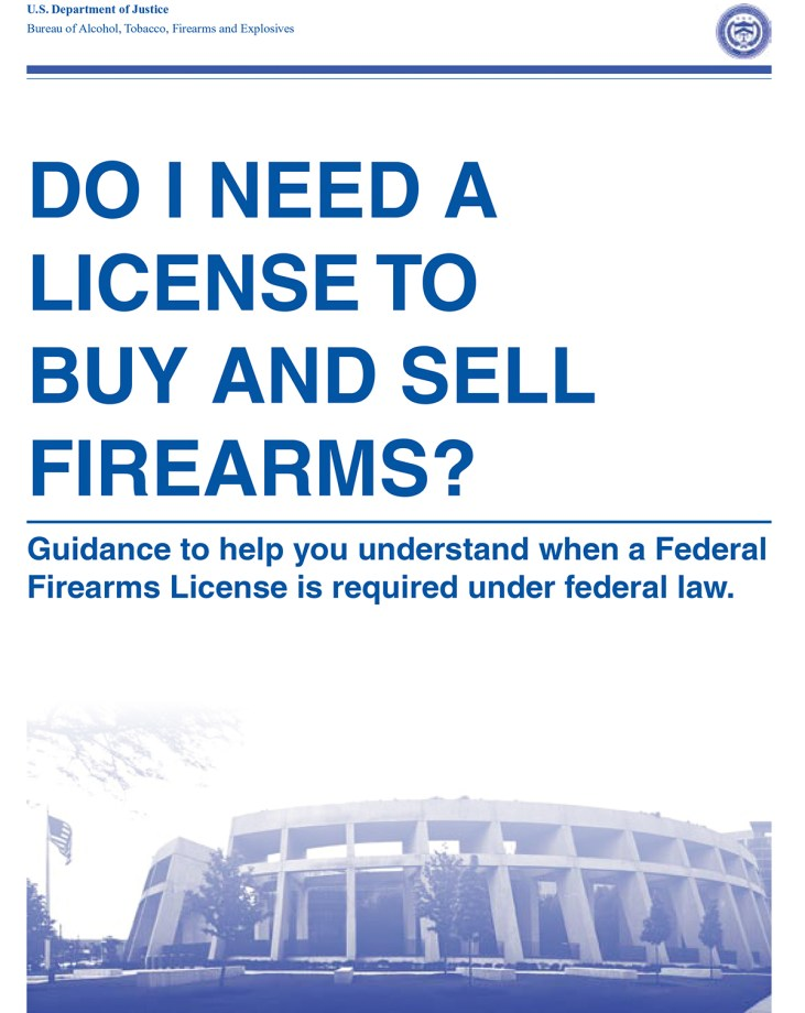 Do I Need A License To Buy and Sell Firearms?