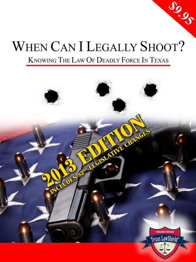 Texas Law Shield Deadly Force Booklet