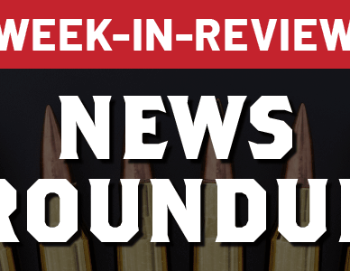 Week-in-review news roundup: the latest firearm news, gun news and other insights from the previous week that you may have missed.