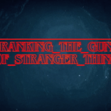 Ranking the Guns of Stranger Things