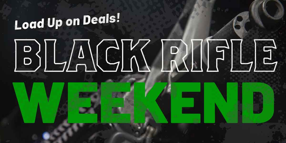 Black Rifle Weekend | Black Friday 2019 | Firearm Deals